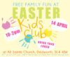 Easter Fun Day Kids Club CANCELLED