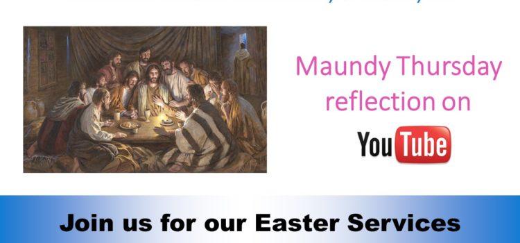 Maundy Thursday Reflection